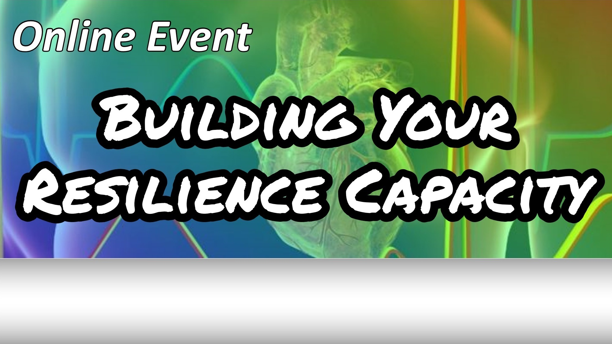 Online Event Building Your Resilience Capacity